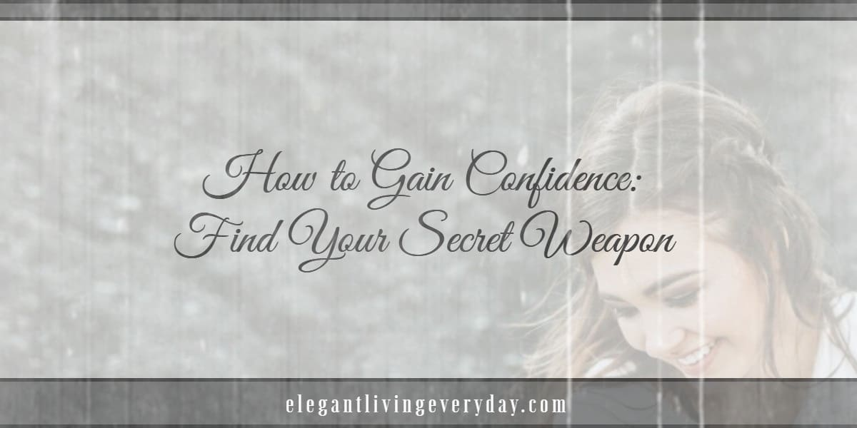 how to gain your confidence
